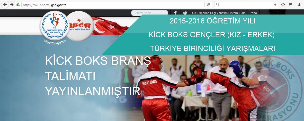 Okullar Kick Boks Gençler Türkiye Birinciliği - 28-31 Mayıs 2016 - SAMSUN