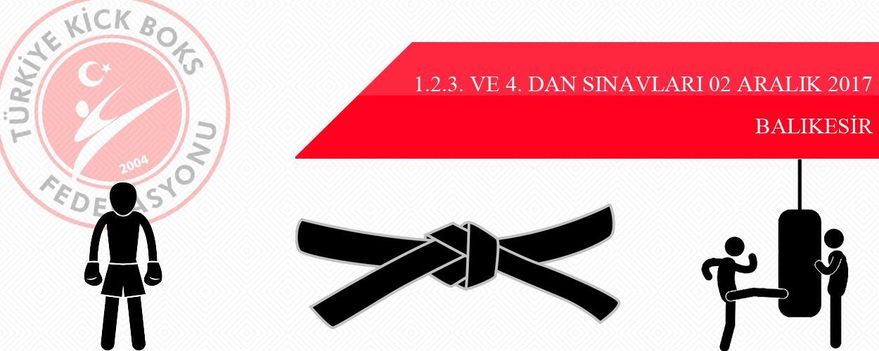 1.2.3. ve 4. Dan Sınavları - 02 Aralık 2017 - BALIKESİR